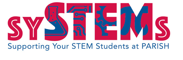 sySTEMs - Supporting Your STEM Students at Parish | Details
