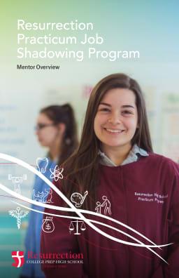 Practicum Job Shadowing Program - Resurrection College Prep High School