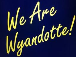 We Are Wyandotte!