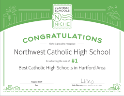 Niche.com recently named Northwest Catholic the #1 Catholic High School in the Hartford Area for the third year in a row!