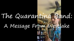 The Quarantina Band: A Message from Westlake