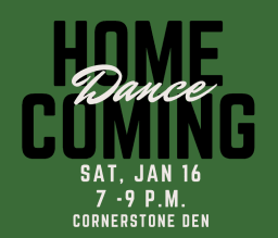 Cornerstone Homecoming Dance 2020-21