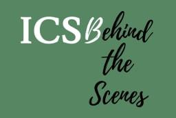 ICS Behind the scenes