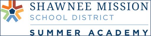 High School Summer Academy - Shawnee Mission School District