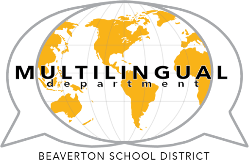 Beaverton School District Multilingual Department
