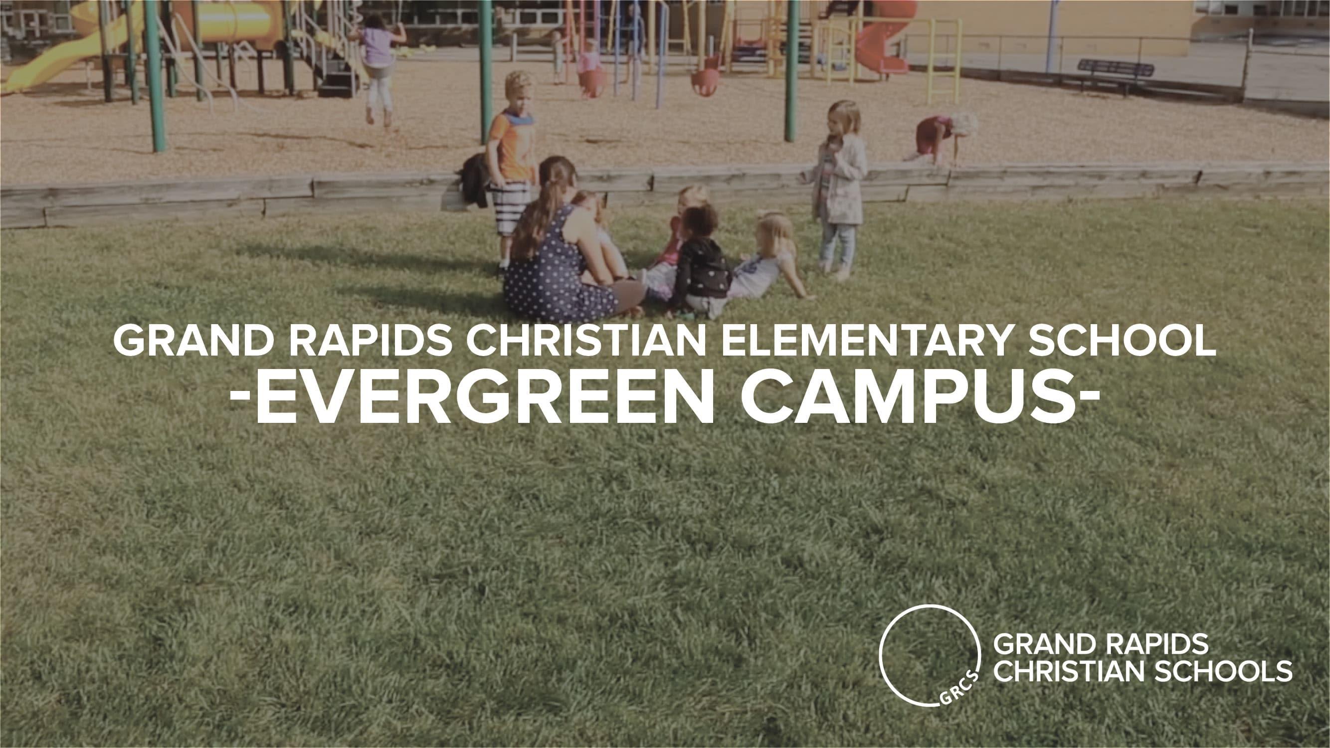 Grand Rapids Christian Elementary School Evergreen Campus