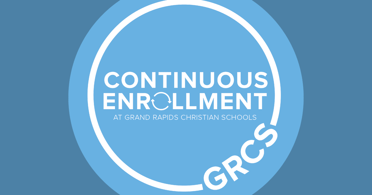 Continuous Enrollment at Grand Rapids Christian