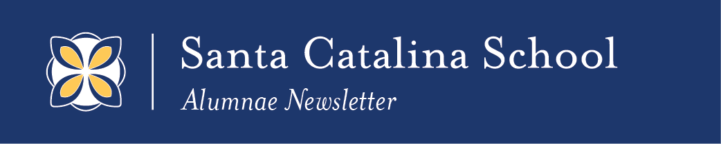 Santa Catalina School Alumnae Newsletter