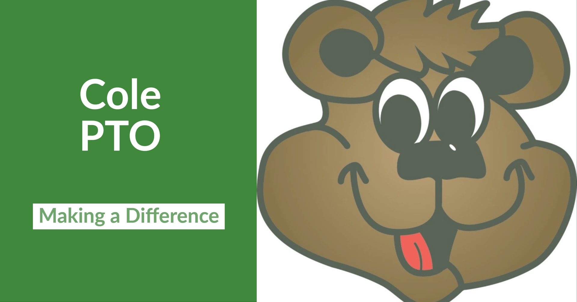 Cole PTO: Making a Difference in left half with green background. Cole Cub in white background on the right.
