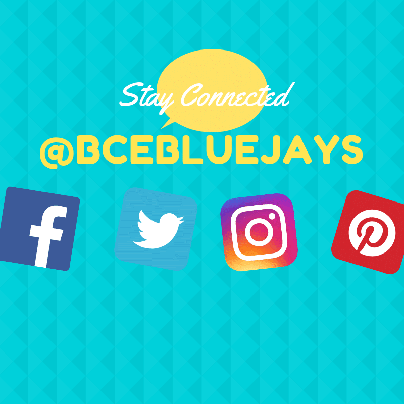 Stay Connected @BCEBLUEJAYS on facebook, twitter, instagram, and pinterest