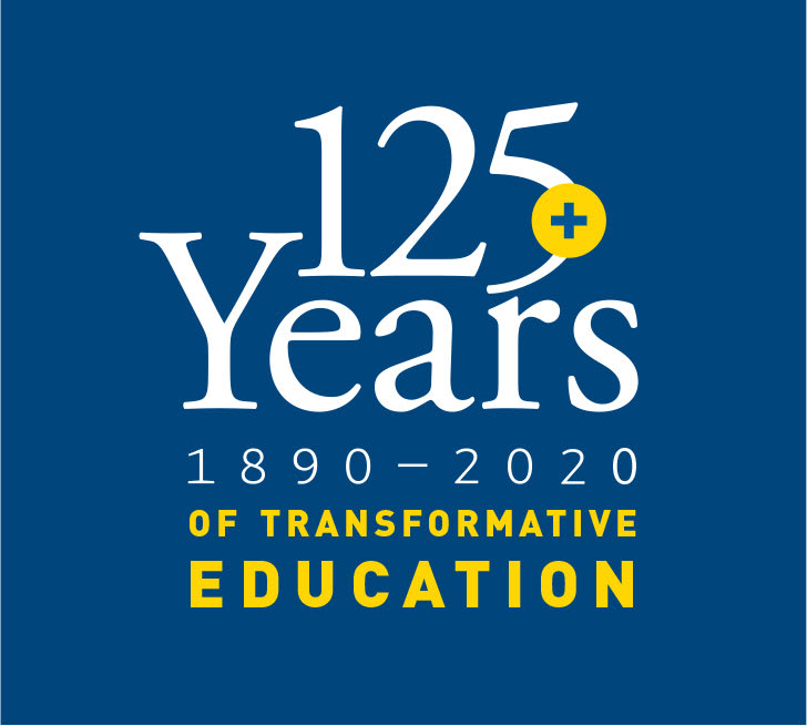 Since 1890, 125+ years of transformative education