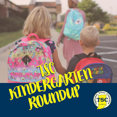 Graphic showing thee students' backs as they walk with backpacks and across the bottom ''TSC Kindergarten Roundup''