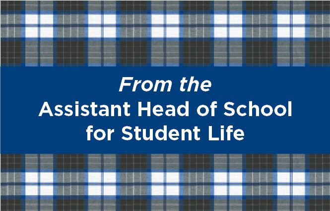 From the Assistant Head of School