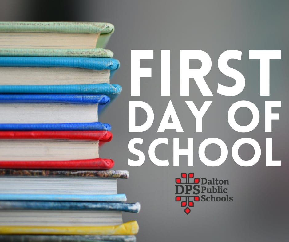 Graphic that says First Day of School