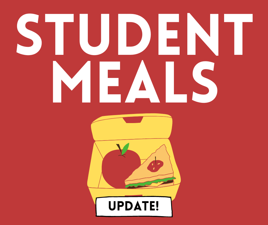 Graphic that says Student Meals update