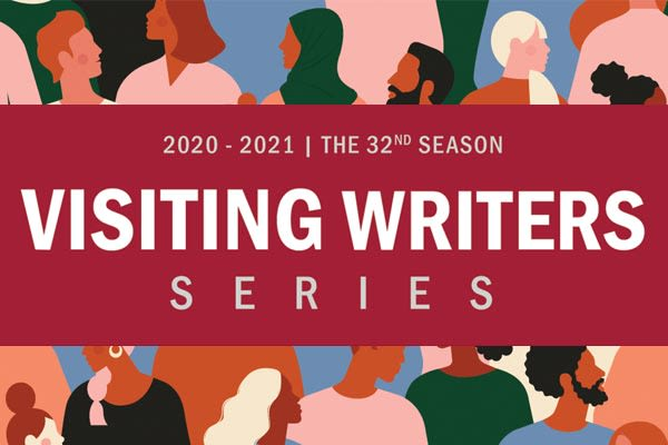 Visiting Writers Series 2020-2021 - 32nd Season graphic