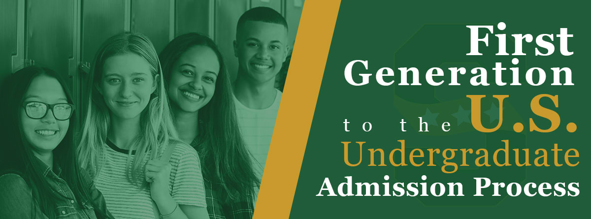 First Generation to the U.S. Undergraduate Admission Process