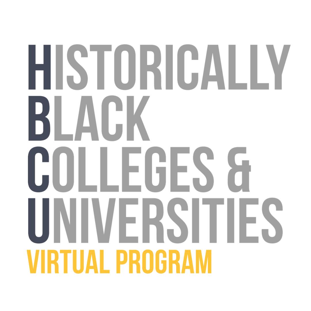 Historically Black Colleges & Universities Virtual Program