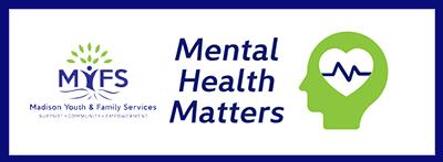 MYFS: Mental Health Matters