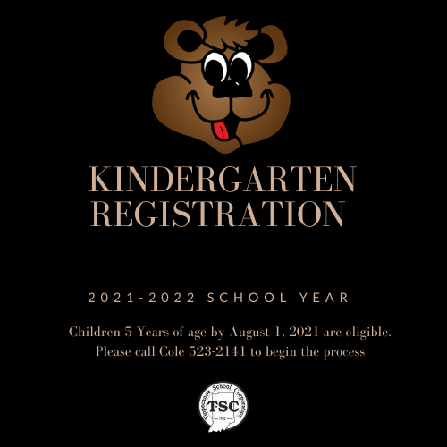 Kindergarten Registration; 2021-2022 School Year. Children 5 years of age by August 1, 2021 are eligible. Please call Cole 523-2141 to begin the process.