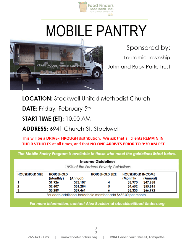 Mobile Pantry: Sponsored by Lauramie Township John and Ruby Parks Trust: Stockwell Methodist Church; February 5; 10:00 a.m.