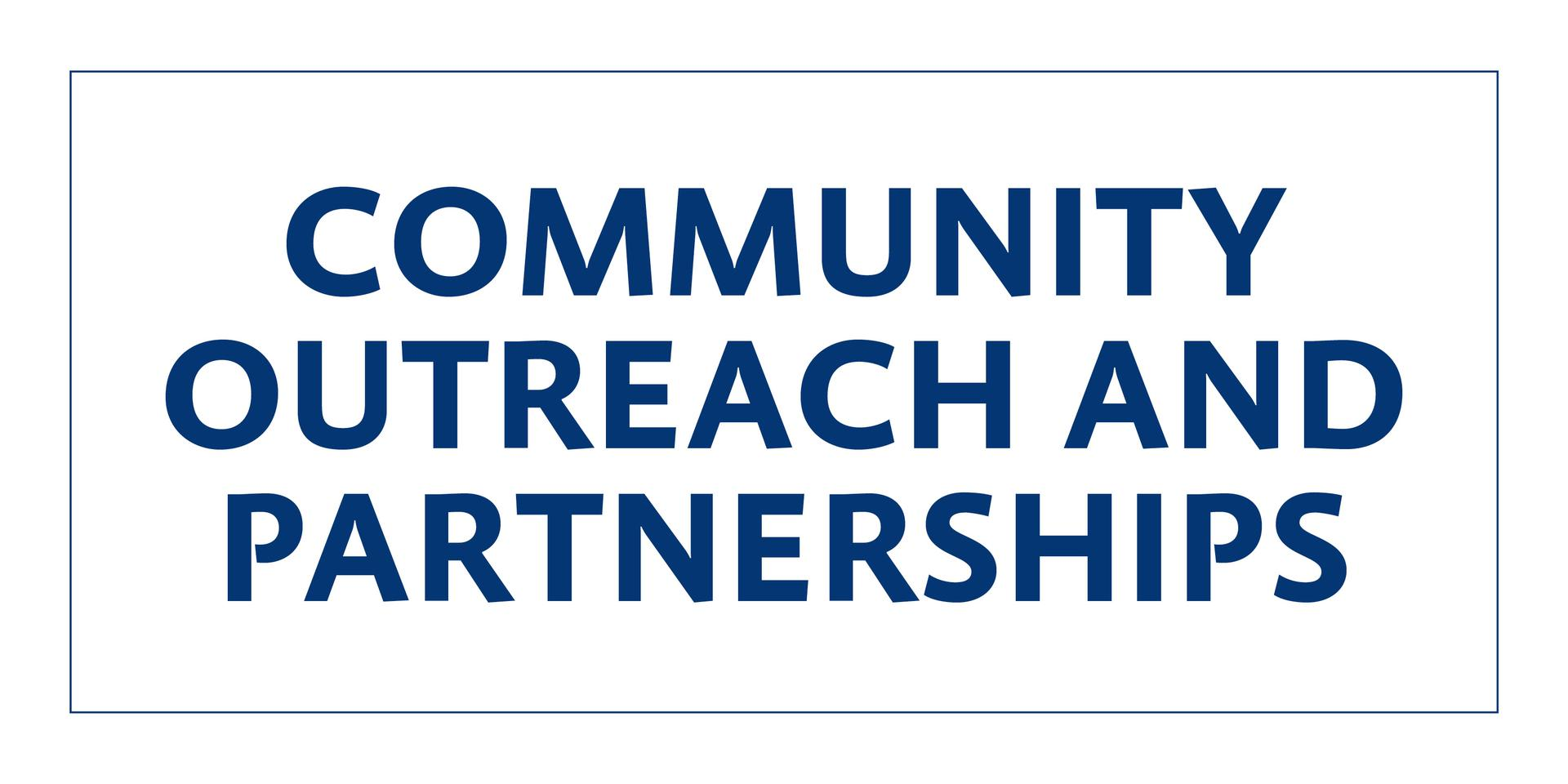 Community Outreach and Partnership