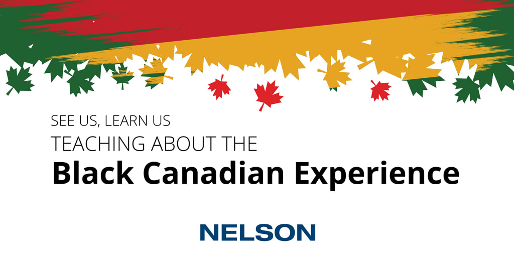 Join Nelson for a Webinar Series on the Black Canadian Experience
