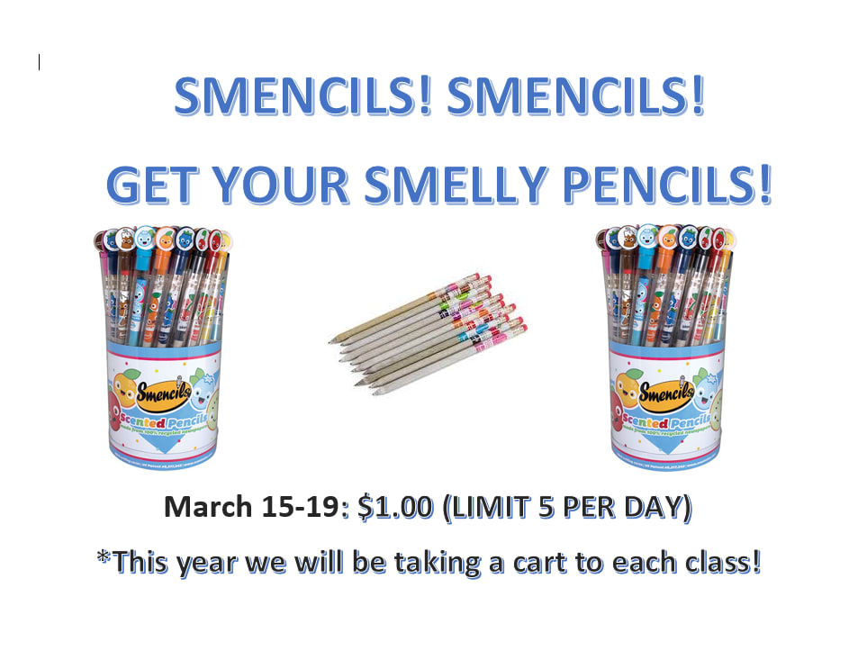 Smencils! Get your smelly pencils: March 15-19 $1.00 (Limit 5 per day)