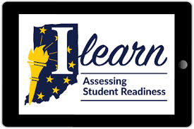 Graphic for Indian ILEARN Assessment. Indiana in background in blue with gold stars and torch like the flag with ILEARN student readiness Assessment written on blue letters with a white background.