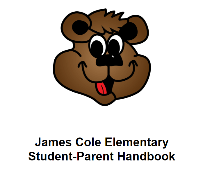 Cole Cub Graphic with ''James Cole Elementary Student Parent Handbook'' underneath in black lettering