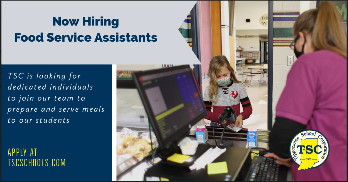 Graphic reading ''Now hiring Food Service Assistants: TSC is looking for dedicated individuals to join our team to prepare and serve meals to our students. Apply at TSCschools.com
